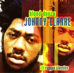 Johnny Clarke - Blood Dunza CD cover